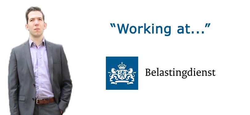 Working at De Belastingdienst